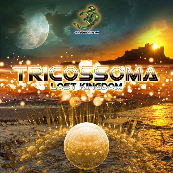 Goa Records - TRICOSSOMA - Lost Kingdom (goaLP022)