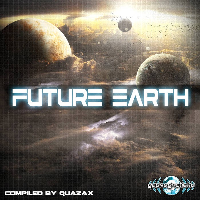 Geomagnetic.tv - .Various - Future Earth by Quazax (geoLP912)