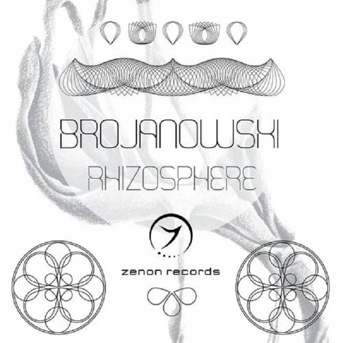Zenon Records - BROJANOWKSI - Rhizosphere