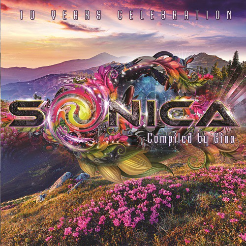 Sonica Recordings - .Various - Sonica 10 Years Celebration