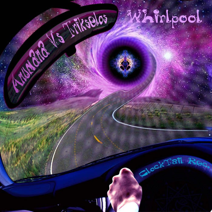 Clocktail Records - ANUMANA vs TRIKSELOS - Whirlpool