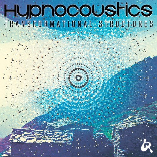 Liquid Records - HYPNOCOUSTIC - Transformational Structures LP