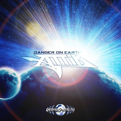 Geomagnetic.tv - ATTIK - Danger On Earth