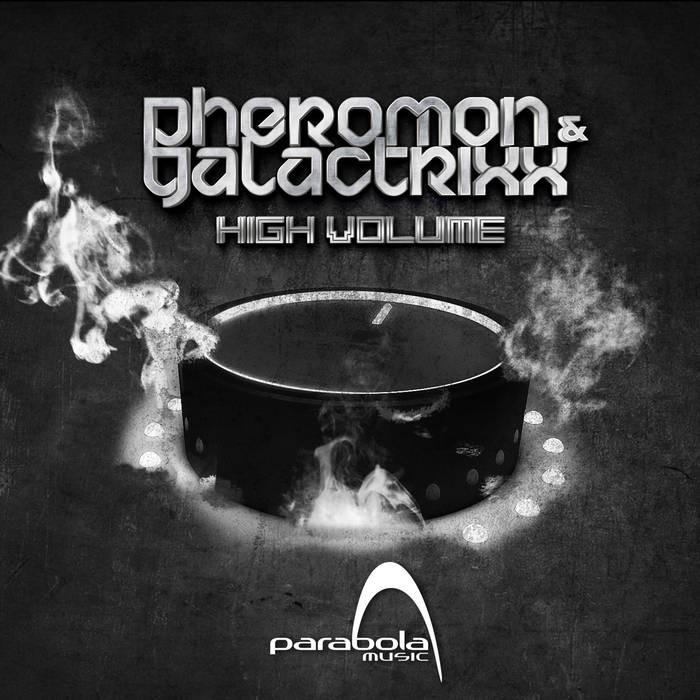 Parabola Music - PHEROMON, GALACTRIXX - High Volume (PAO1DW915)