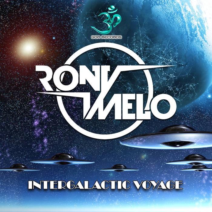 Goa Records - RONY MELO - Intergalactic Voyage (goaep195)