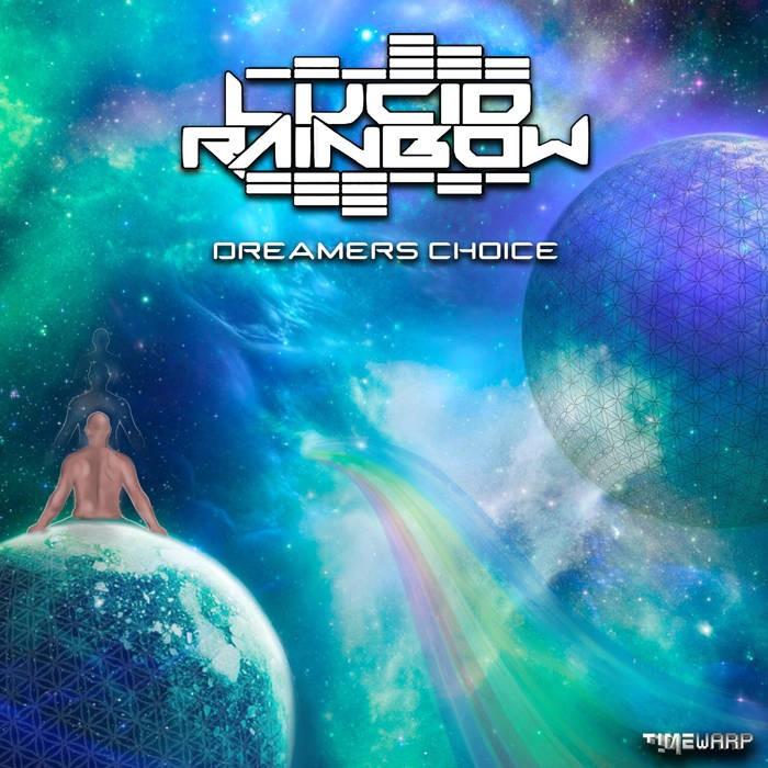 Timewarp Records - LUCID MANTRA - Dreamers Choice (timewarp038)