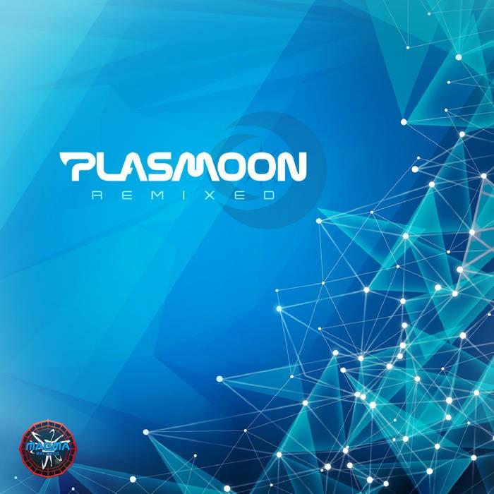 Magma Records - PLASMOON - Remixed EP
