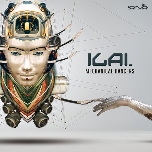Iono Music - ILAI - Mechanical Dancers