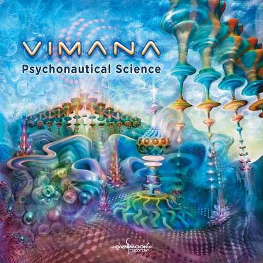 Ovnimoon Records - VIMANA - Psychonautical Science