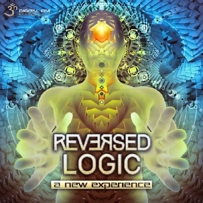 Digital Om - REVERSED LOGIC - A New Experience