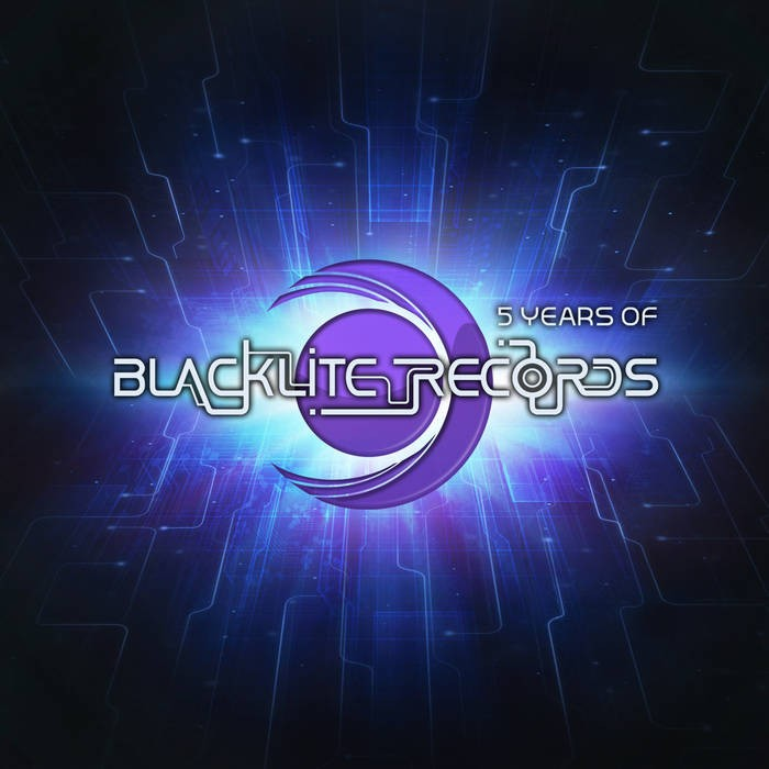 Blacklite Records - .Various - 5 Years of Blacklite Records