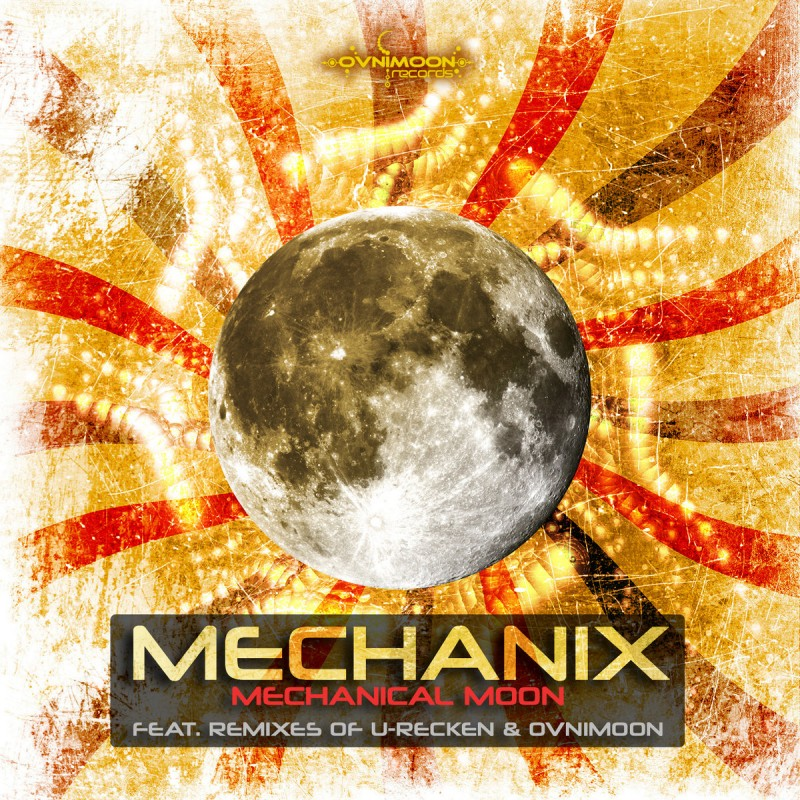 Ovnimoon Records - MECHANIX - Mechanical Moon (ovniep193)