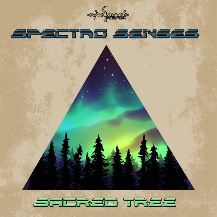 Ovnimoon Records - SPECTRO SENSES - Sacred Tree (ovniep194)