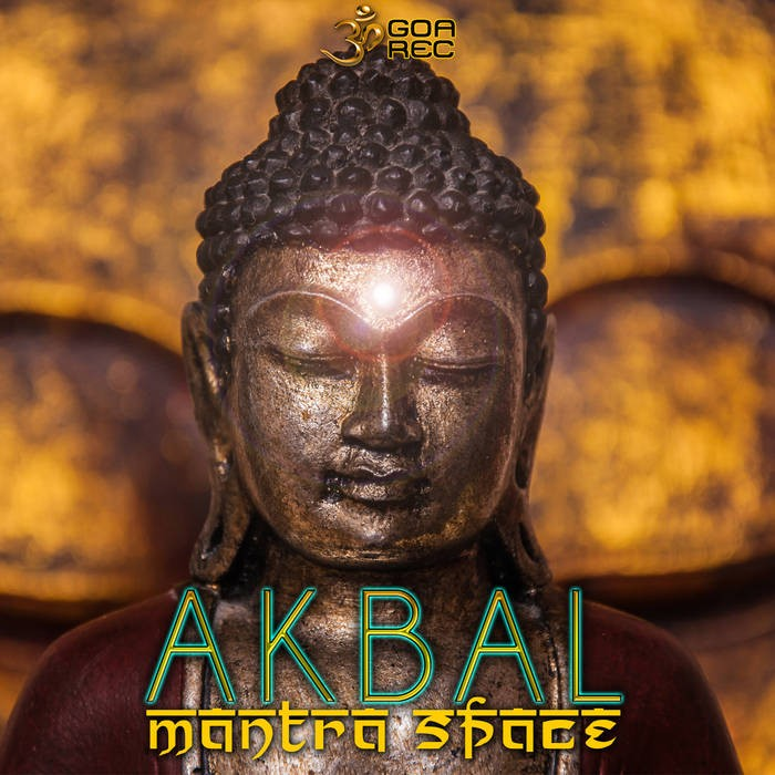 Goa Records - AKBAL - Mantra Space (goaep200)
