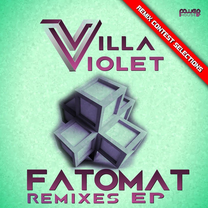 Power House - VILLA VIOLET - Fatomat (pwrep150)