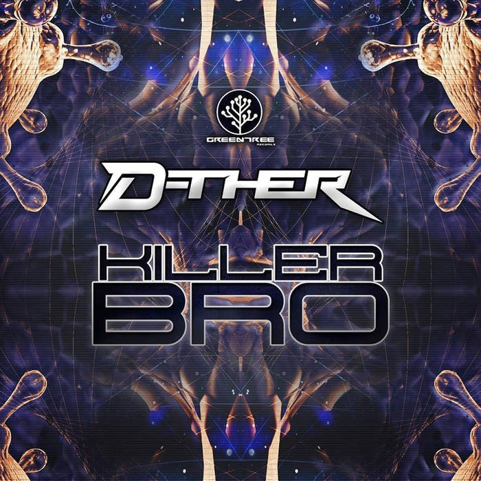 GreenTree Records - D-THER - Killer Bro