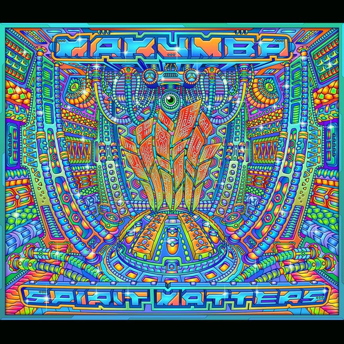 Insomnia Records - MAKUMBA - Spirit Matters