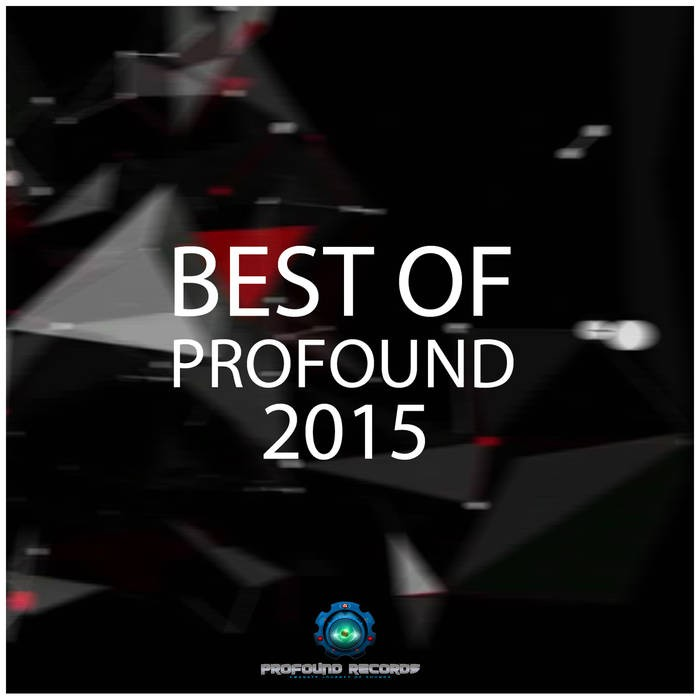 Profound Records - .Various - Best Of Profound 2015