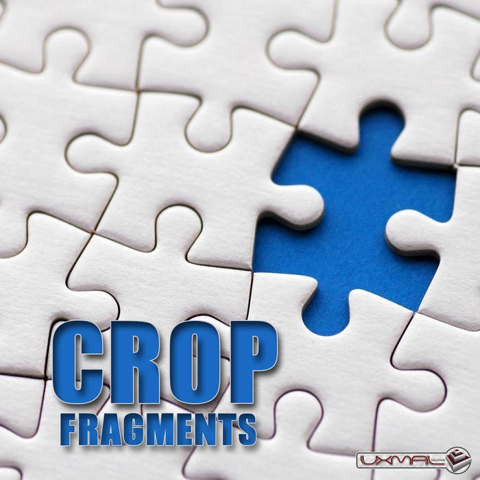 Uxmal Records - CROP - Fragments