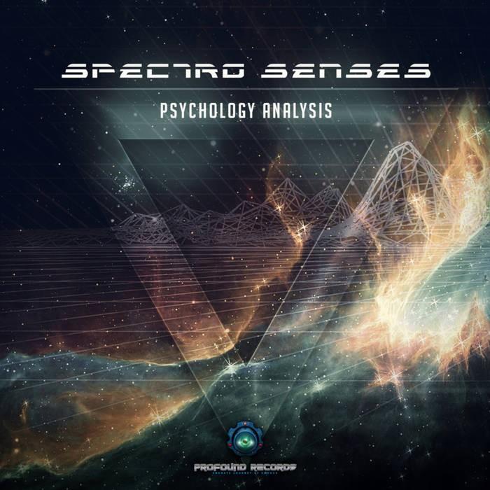 Profound Records - SPECTRO SENSES - Psychology Analysis