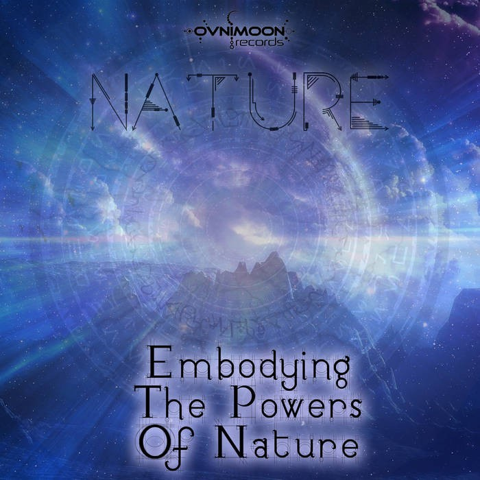 Ovnimoon Records - NATURE - Embodying The Powers of Nature (ovniep196)