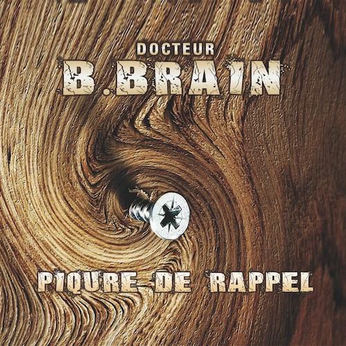 Hadra Records - B.BRAIN - Piqure De Rappel