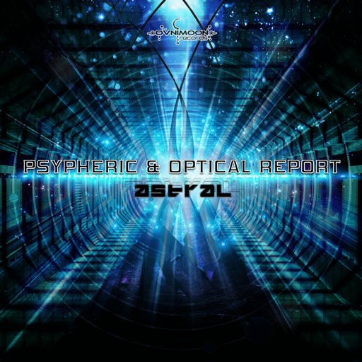 Ovnimoon Records - PSYPHERIC, OPTICAL REPORT - Astral (ovnicd108)