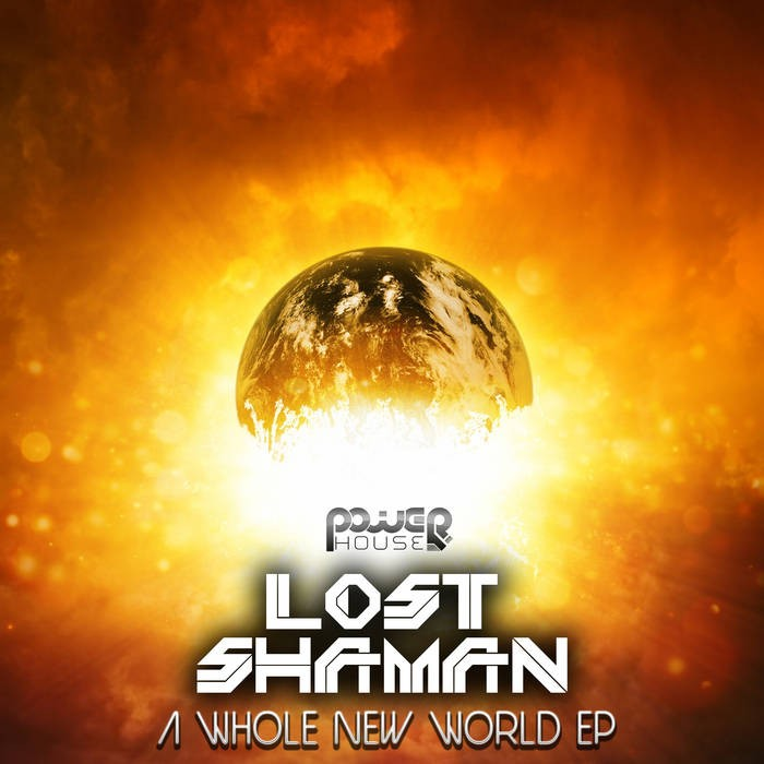 Power House - LOST SHAMAN - A Whole New World (pwrep154)
