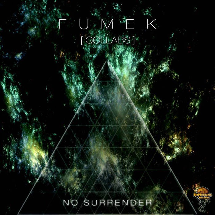 Biomechanix Records - FUMEK - No Surrender