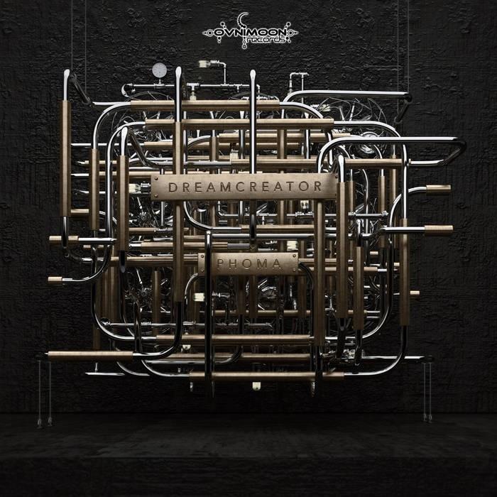 Ovnimoon Records - PHOMA - Dream Creator (ovniep198)