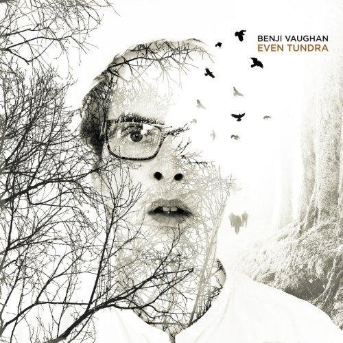 Twisted Records - BENJI VAUGHAN - Even Tundra