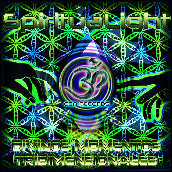 Goa Records - SPIRITUALIGHT - Divinos Momentos Tridimensionales (goaep206)