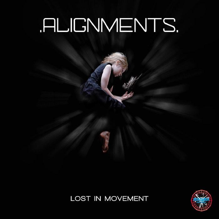 Magma Records - ALIGNMENTS - Lost In Movement