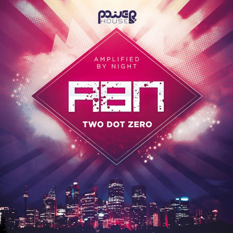 Power House - AMPLIFIED BY NIGHT - Two dot Zero remixes (pwrep156)