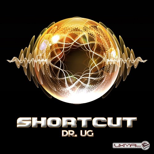 Uxmal Records - SHORTCUT - Dr. Ug