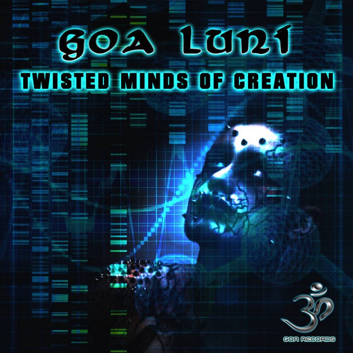 Goa Records - GOA LUNI - Twisted Minds of Creation (goaep209)