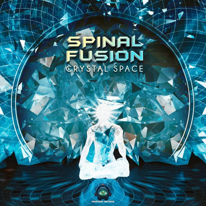 Profound Records - SPINAL FUSION - Crystal Space