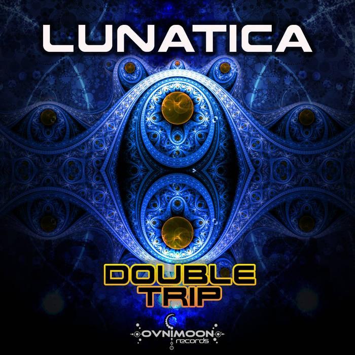 Ovnimoon Records - LUNATICA - Double Trip (ovniep205)