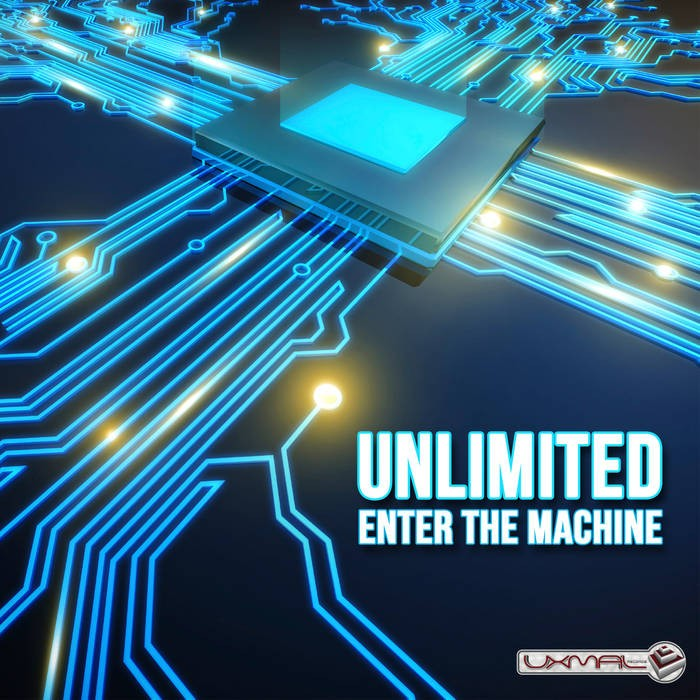 Uxmal Records - UNLIMITED - Enter the machine