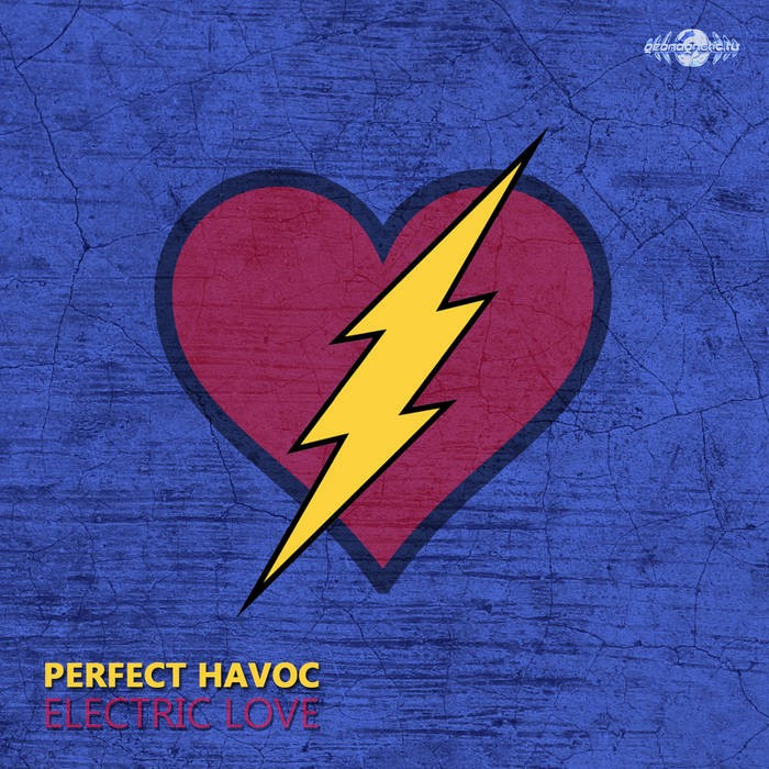 Geomagnetic.tv - PERFECT HAVOC - Electric Love (geosp036)