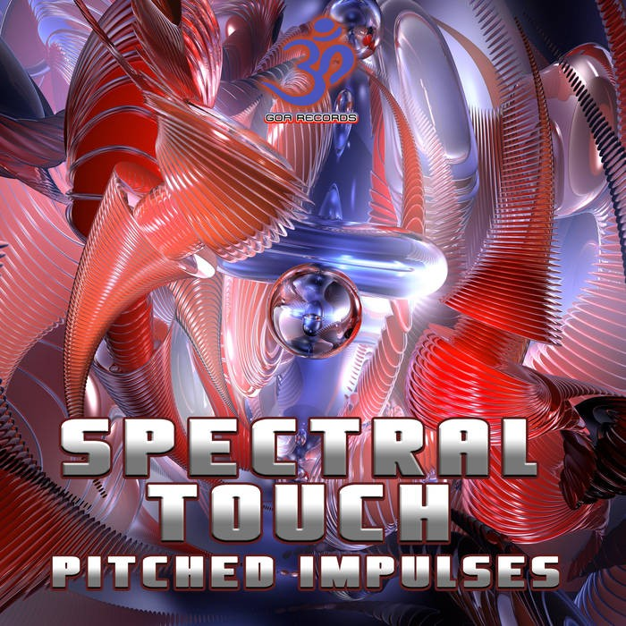 Goa Records - SPECTRAL TOUCH - Pitched Impulses (goaep210)