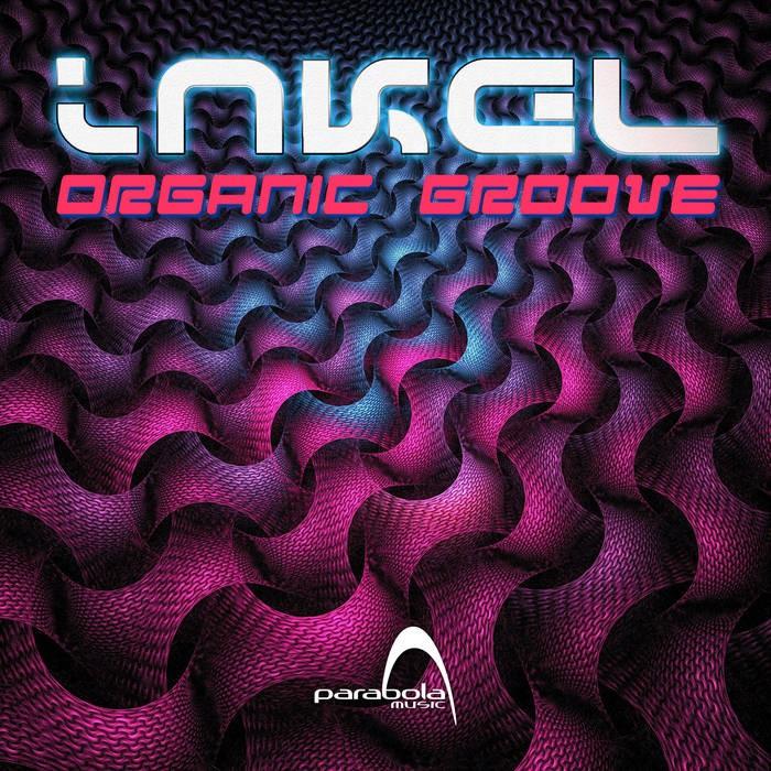 Parabola Music - INKEL - Organic Groove (PAO1DW924)