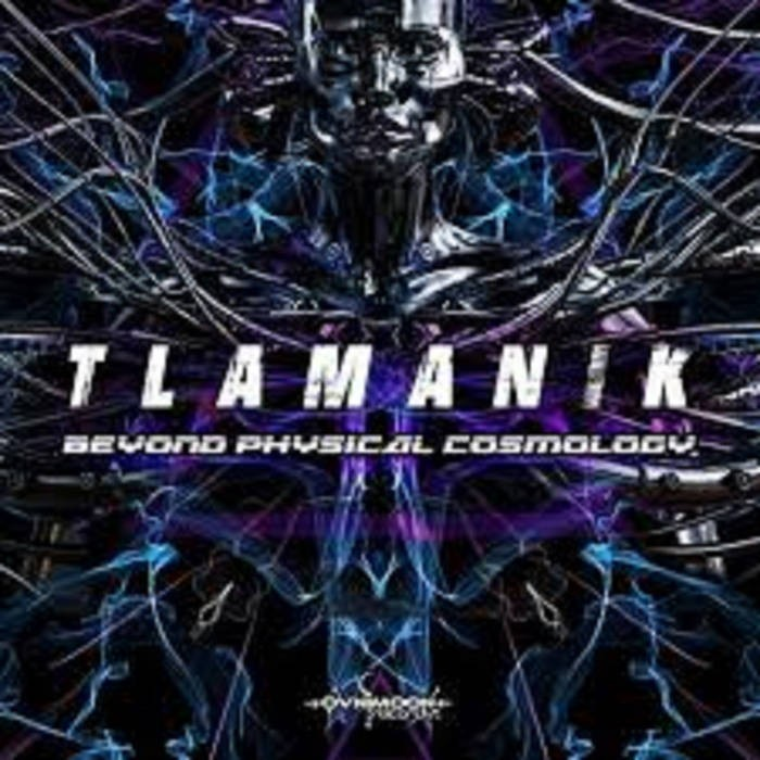 Ovnimoon Records - TLAMANIK - Beyond Physical Cosmology (ovniep207)