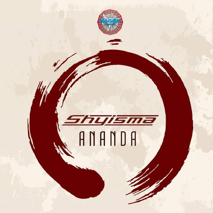 Magma Records - SHYISMA - Ananda