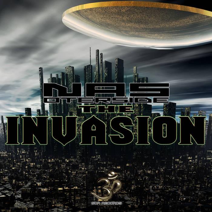 Goa Records - NAS OTERSIDE - The Invasion (goaep212)