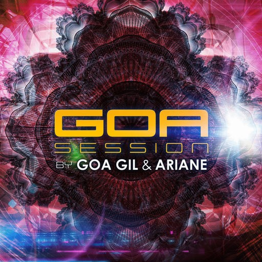 Yellow Sunshine Explosion - .Various - Goa Session By Goa Gil and Ariane