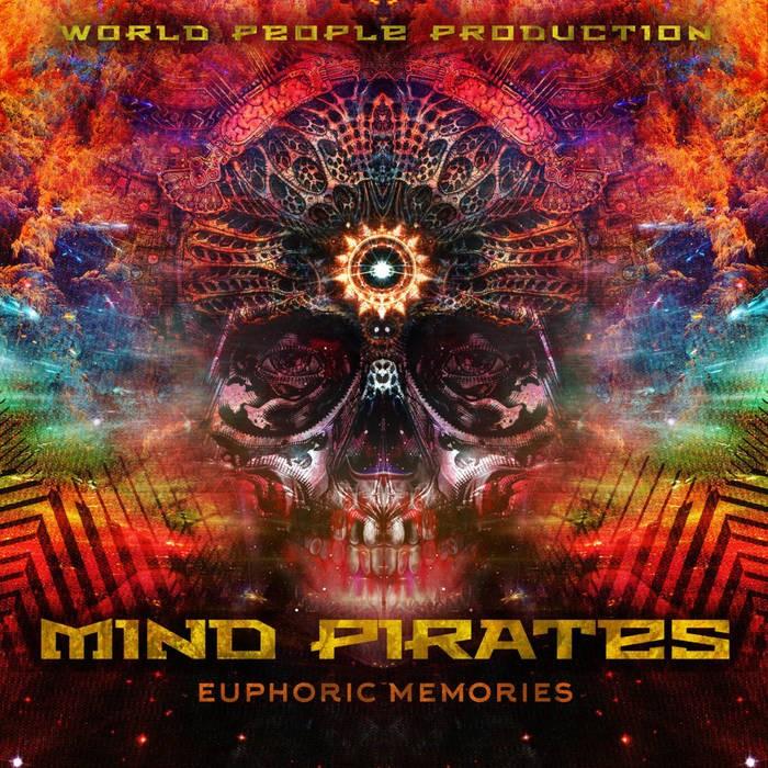 World People - MIND PIRATES - Euphoric Memories