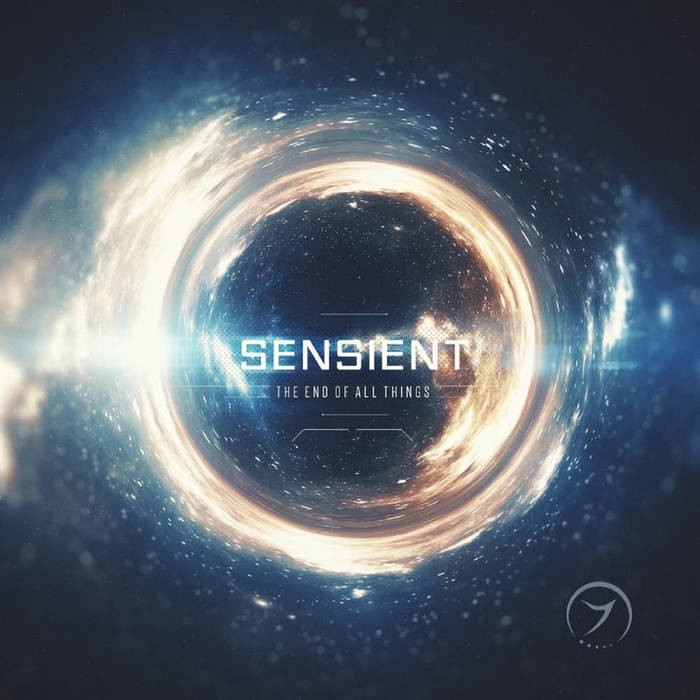 Zenon Records - SENSIENT - The End of All Things