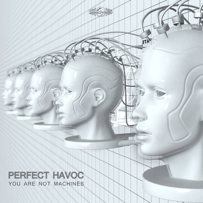Geomagnetic.tv - PERFECT HAVOC - You Are Not Machines (geosp037)