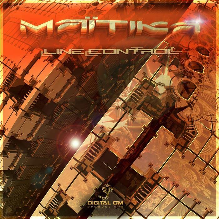 Digital Om - MAITIKA - Line Control